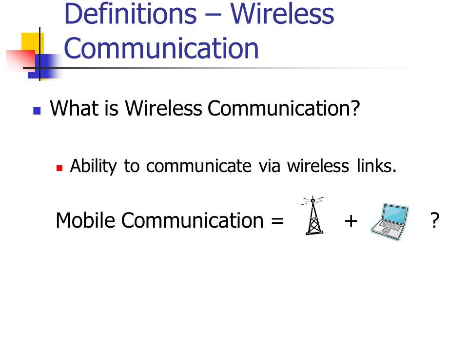 Definitions – Wireless Communication