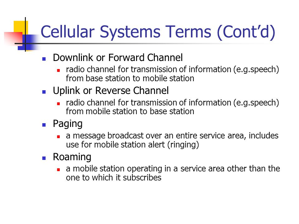 Cellular Systems Terms (Cont'd)