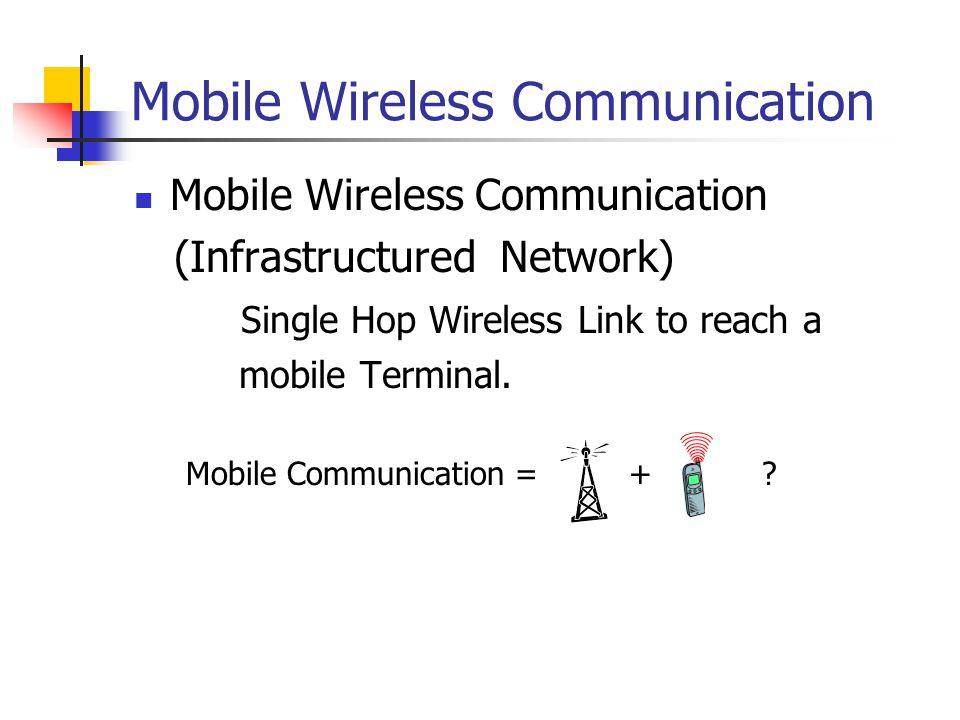 Mobile Wireless Communication
