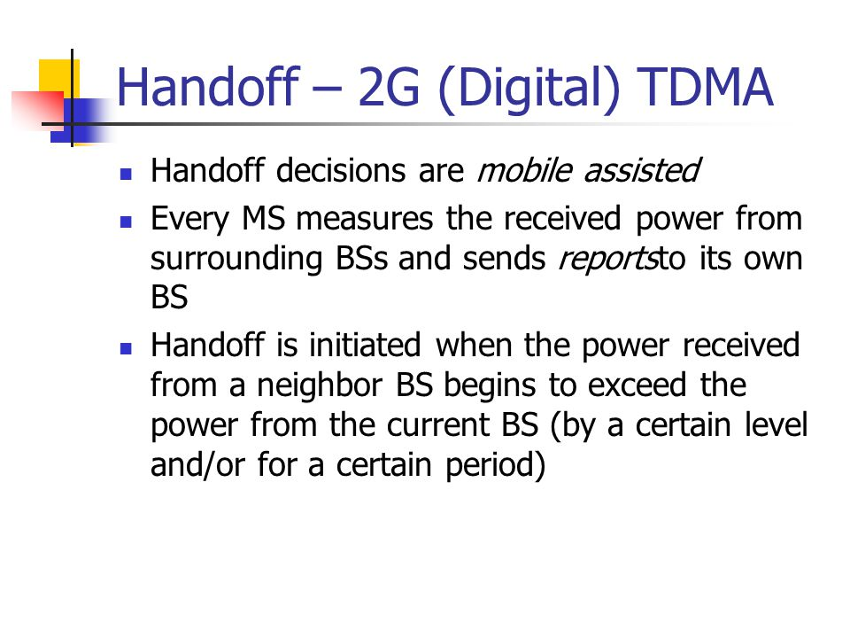 Handoff – 2G (Digital) TDMA