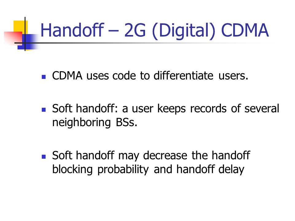 Handoff – 2G (Digital) CDMA