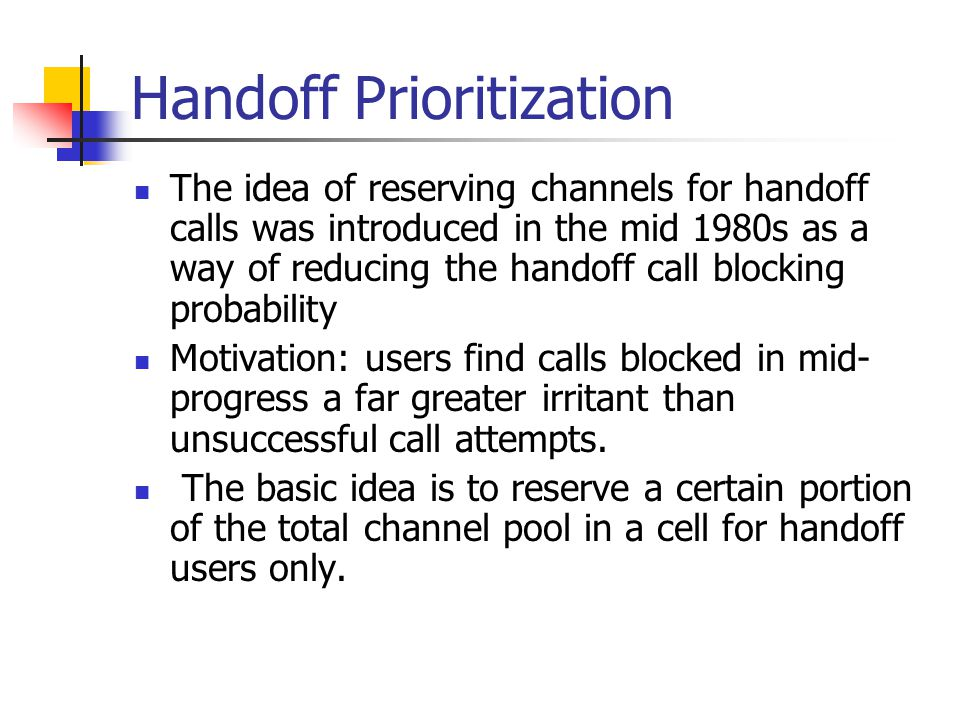 Handoff Prioritization