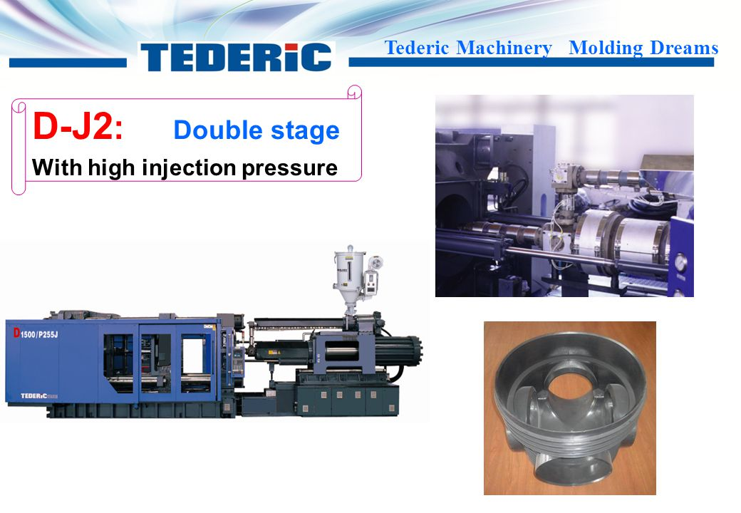 D-J2: Double stage With high injection pressure