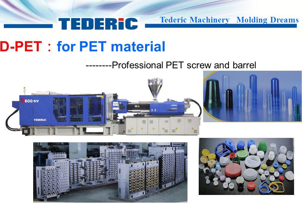 D-PET:for PET material