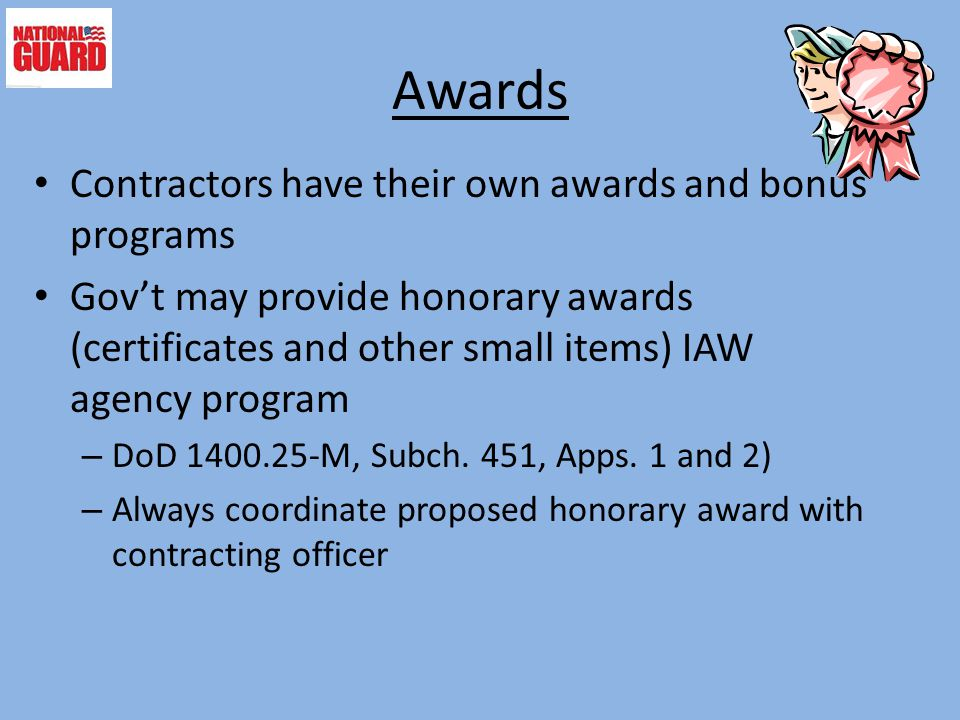 Awards Contractors have their own awards and bonus programs