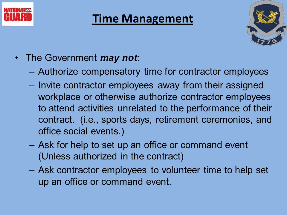 Time Management The Government may not: