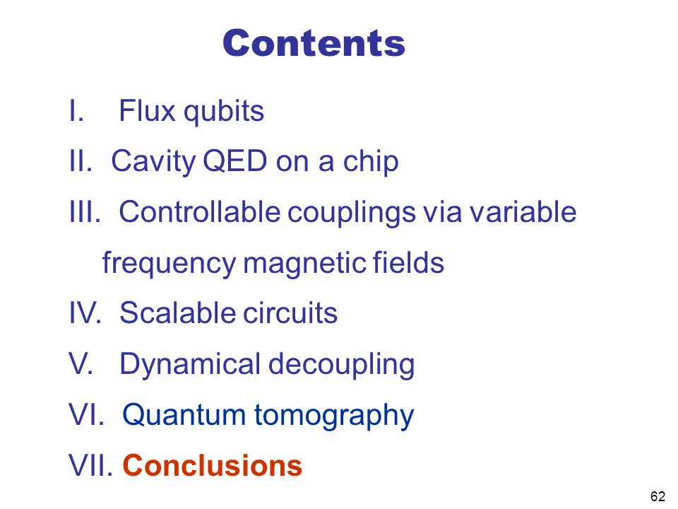 Contents I. Flux qubits Cavity QED on a chip