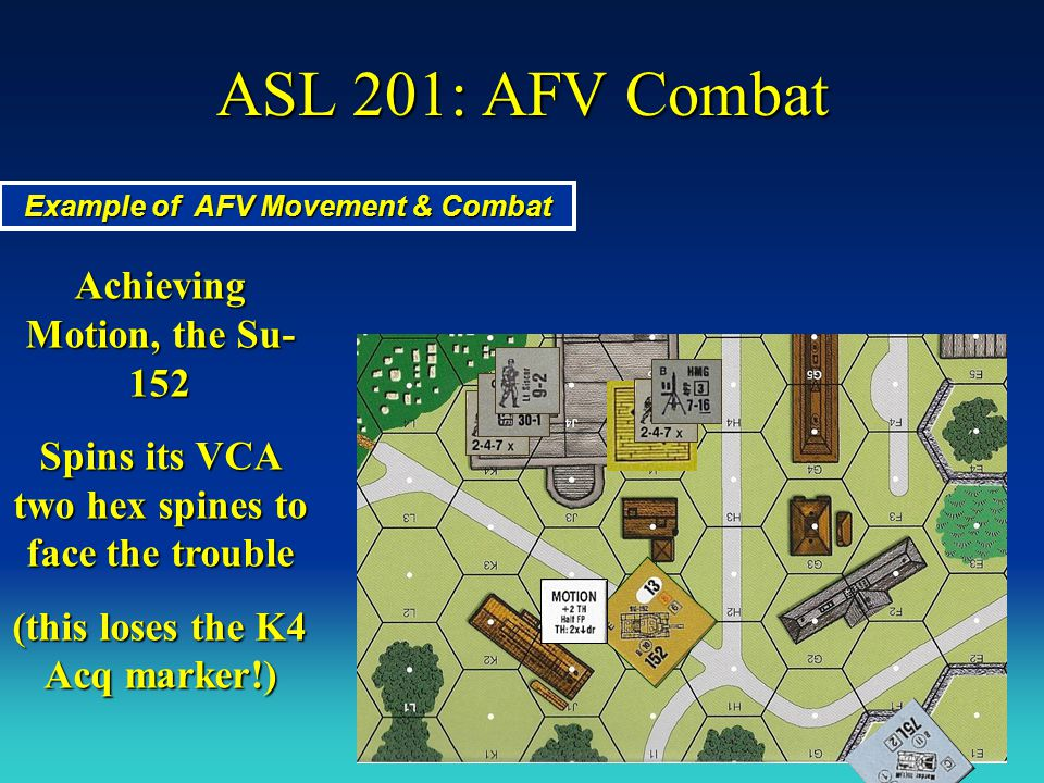 ASL 201: AFV Combat Achieving Motion, the Su-152