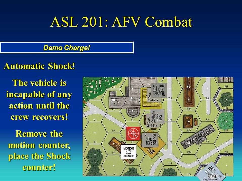 ASL 201: AFV Combat Automatic Shock!