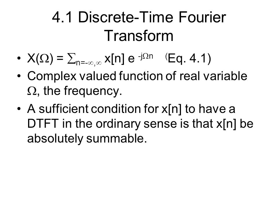 4.1 Discrete-Time Fourier Transform