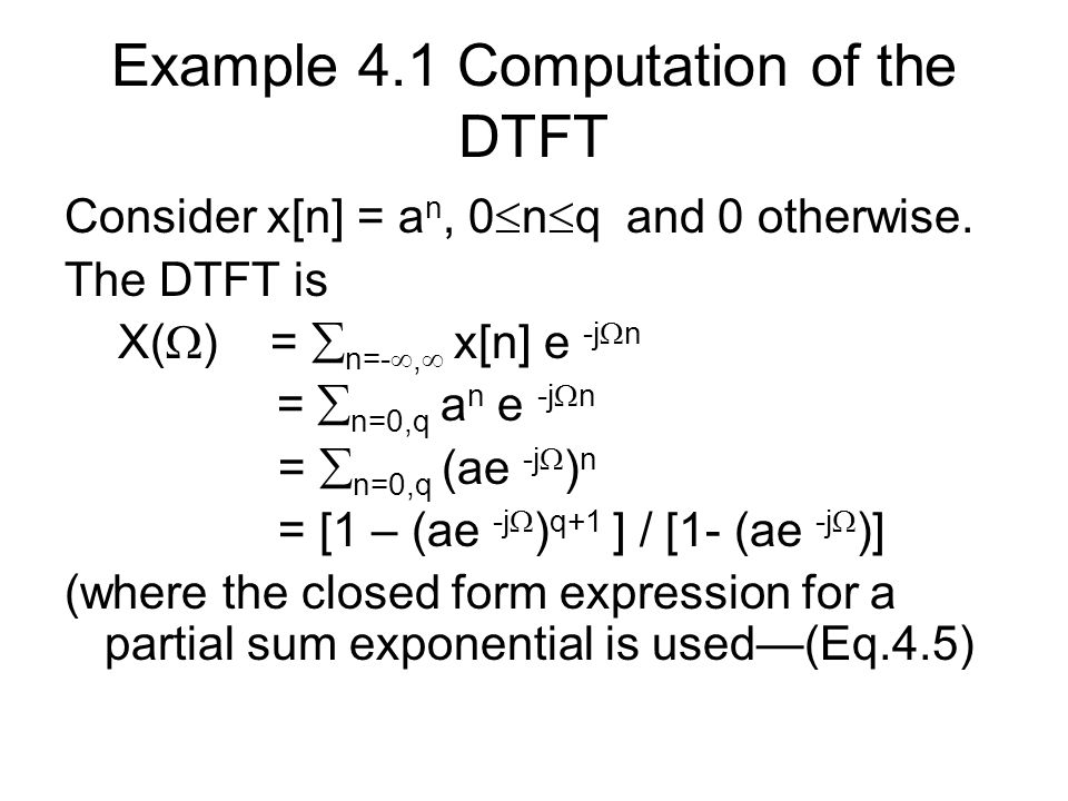 Example 4.1 Computation of the DTFT