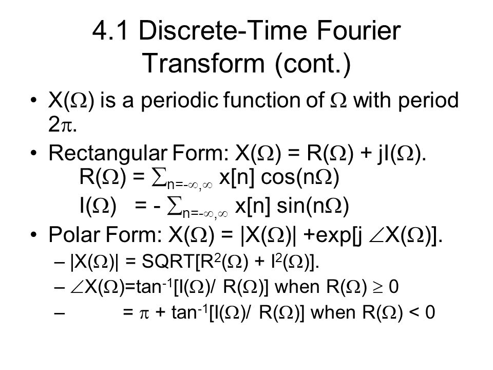 4.1 Discrete-Time Fourier Transform (cont.)