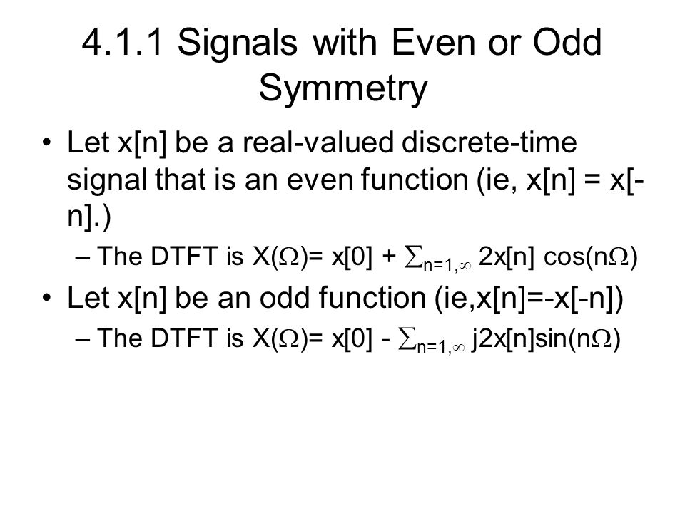4.1.1 Signals with Even or Odd Symmetry