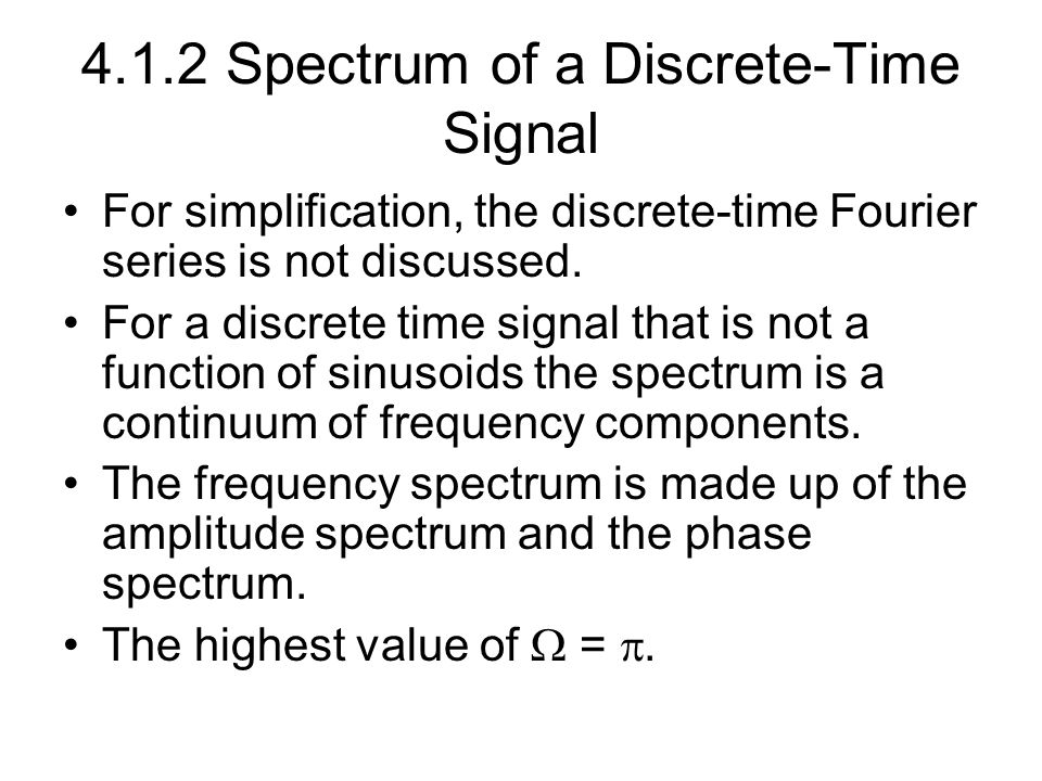 4.1.2 Spectrum of a Discrete-Time Signal