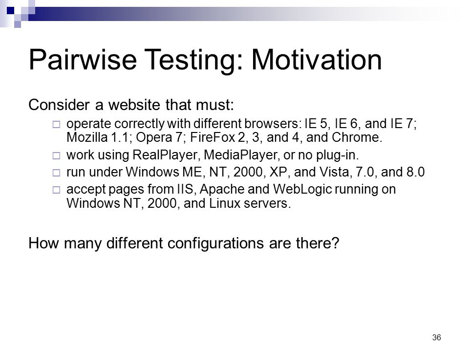 Pairwise Testing: Motivation