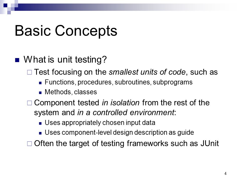Basic Concepts What is unit testing