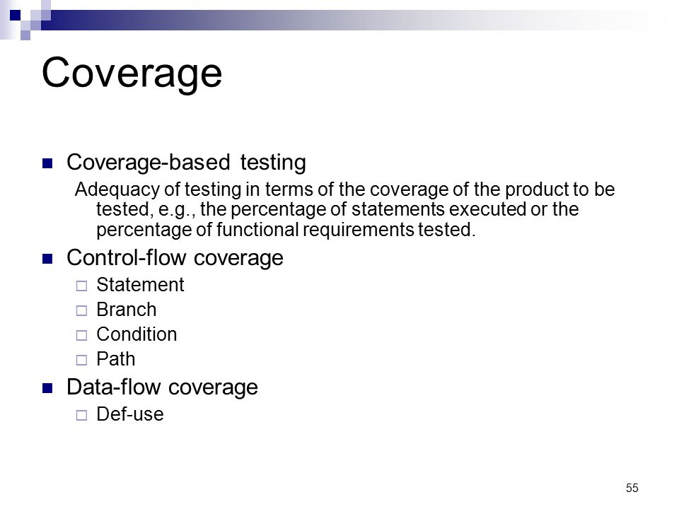 Coverage Coverage-based testing Control-flow coverage