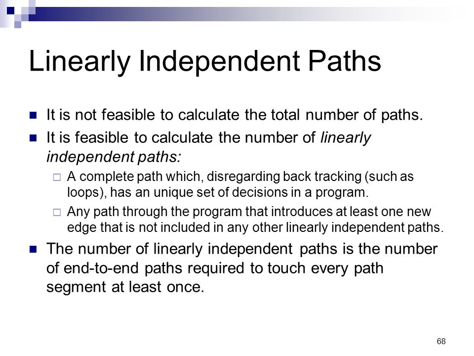 Linearly Independent Paths