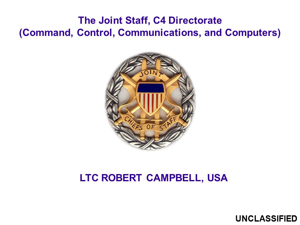 The Joint Staff, C4 Directorate