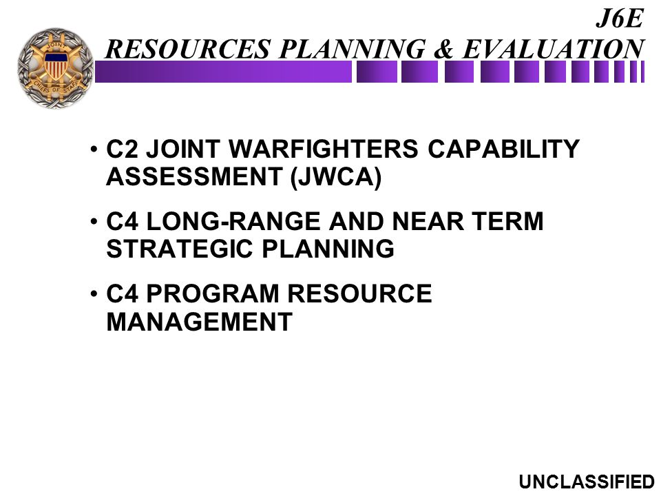 J6E RESOURCES PLANNING & EVALUATION