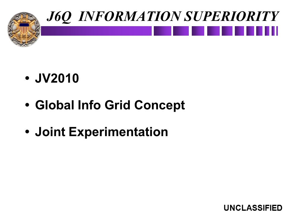 J6Q INFORMATION SUPERIORITY