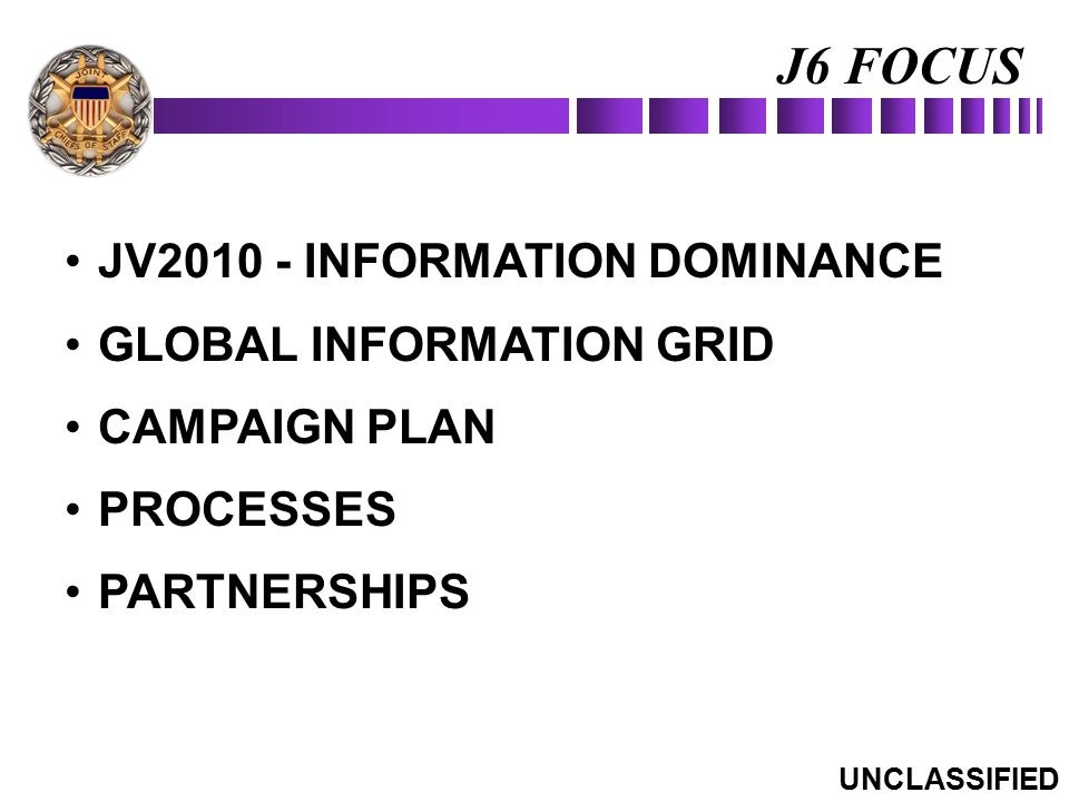 J6 FOCUS JV2010 - INFORMATION DOMINANCE GLOBAL INFORMATION GRID