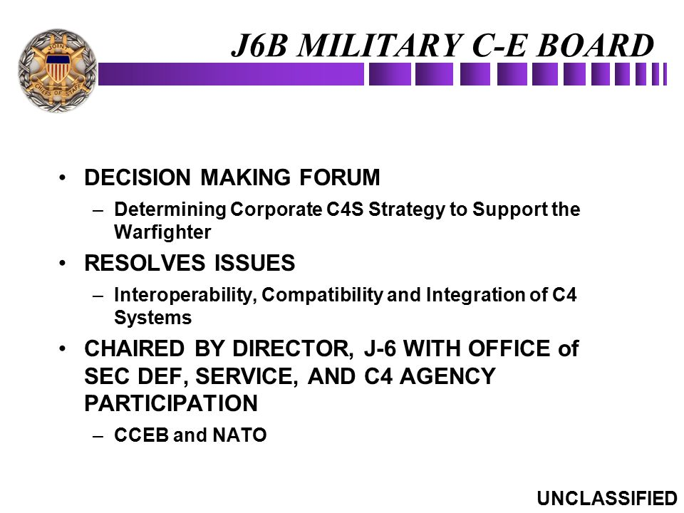 J6B MILITARY C-E BOARD DECISION MAKING FORUM RESOLVES ISSUES