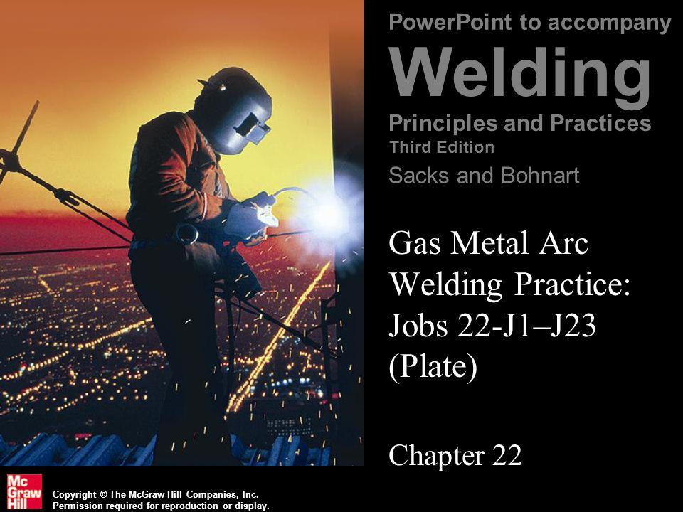 Gas Metal Arc Welding Practice: Jobs 22-J1–J23 (Plate)