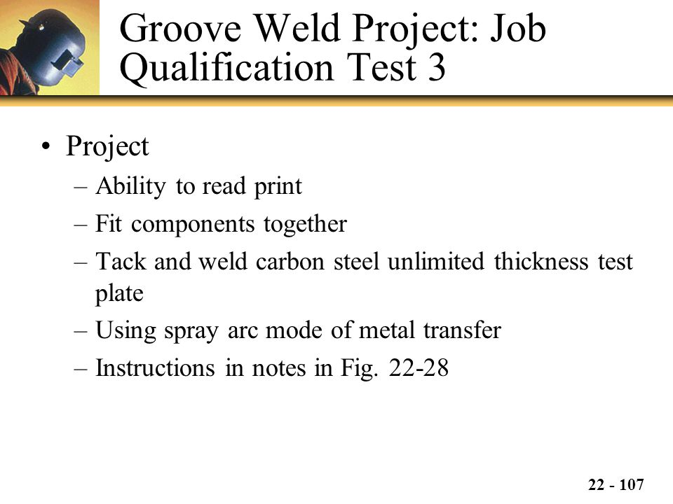 Groove Weld Project: Job Qualification Test 3