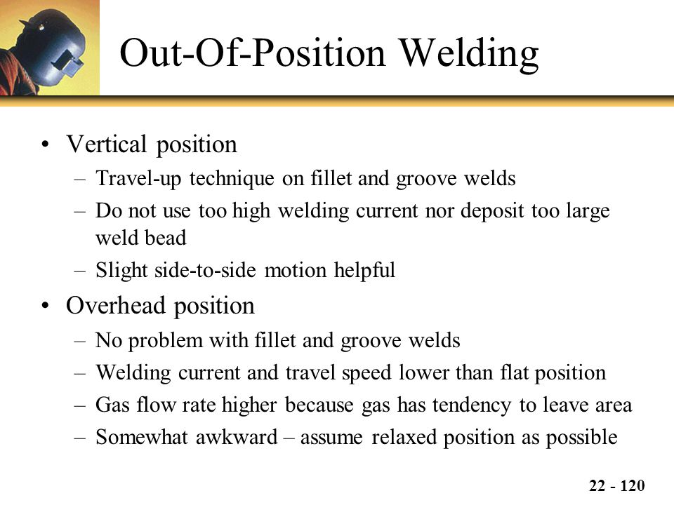 Out-Of-Position Welding