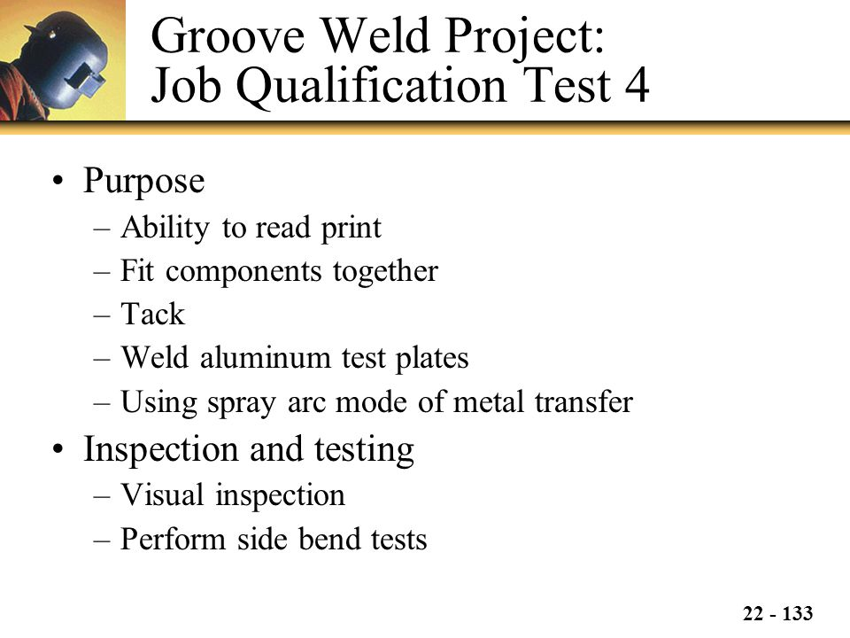 Groove Weld Project: Job Qualification Test 4