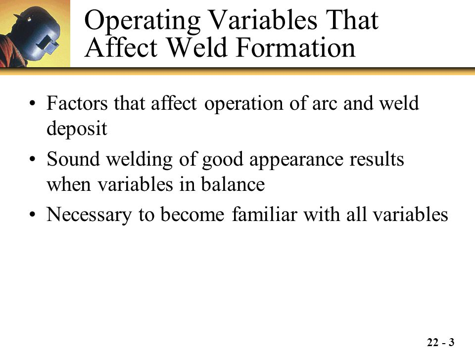 Operating Variables That Affect Weld Formation