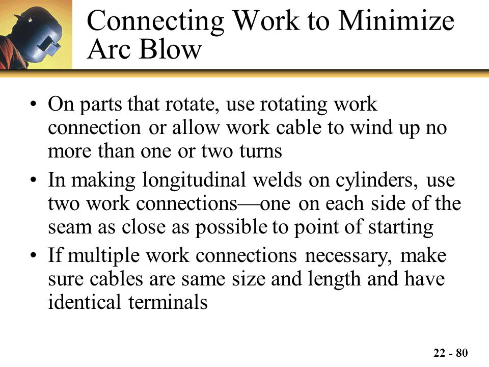 Connecting Work to Minimize Arc Blow