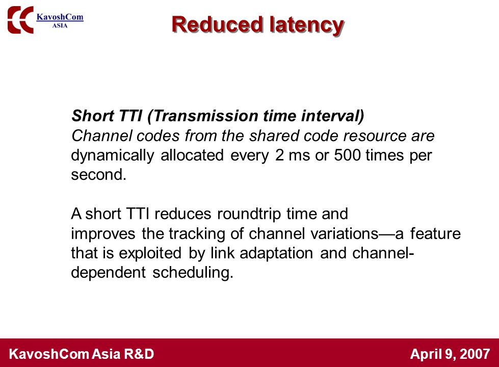 Reduced latency Short TTI (Transmission time interval)