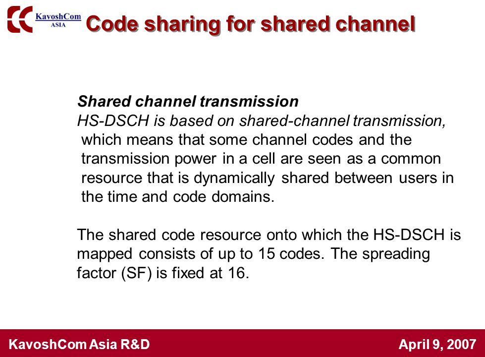 Code sharing for shared channel