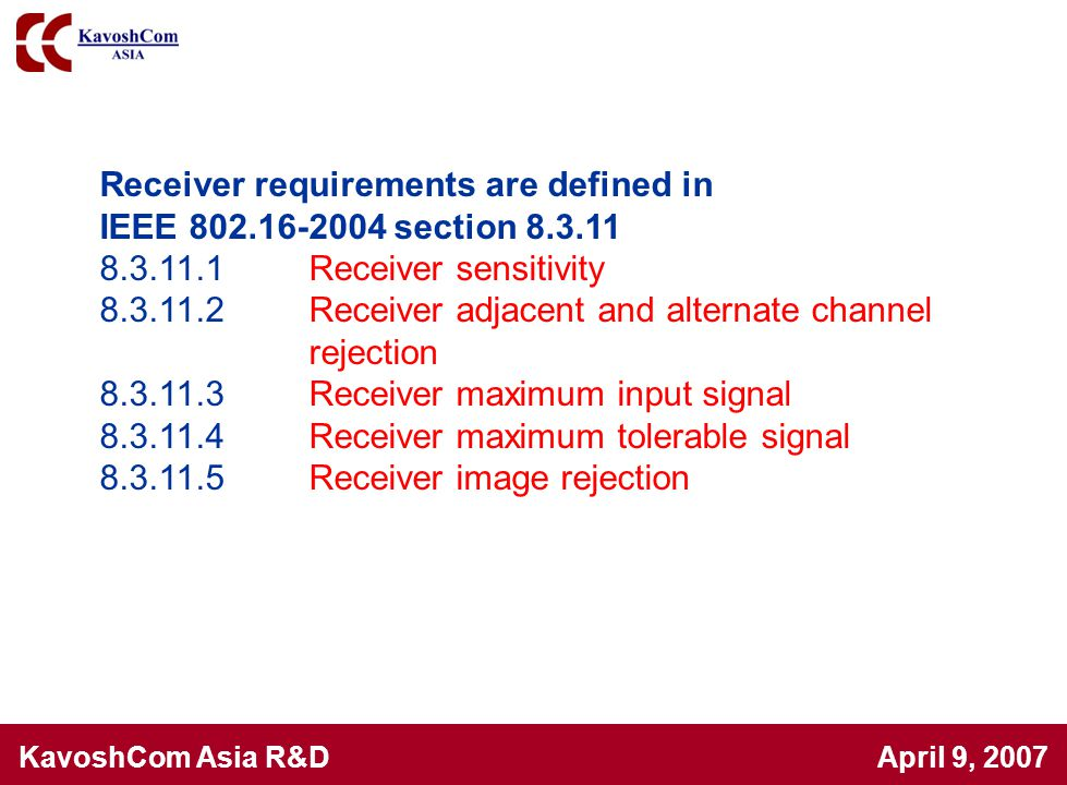 Receiver requirements are defined in