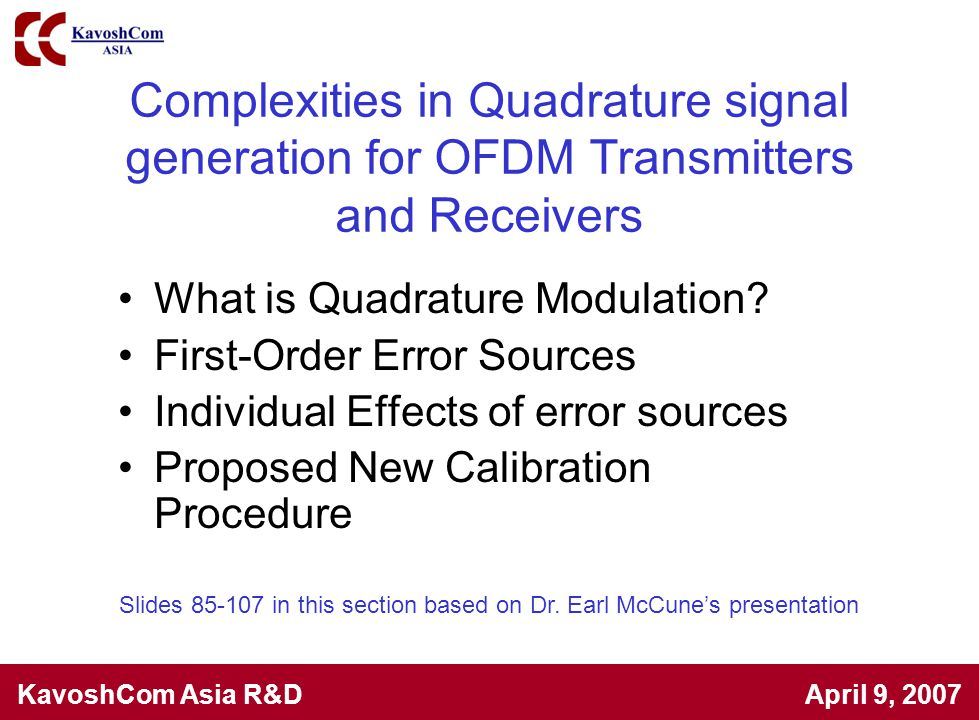 Slides 85-107 in this section based on Dr. Earl McCune's presentation