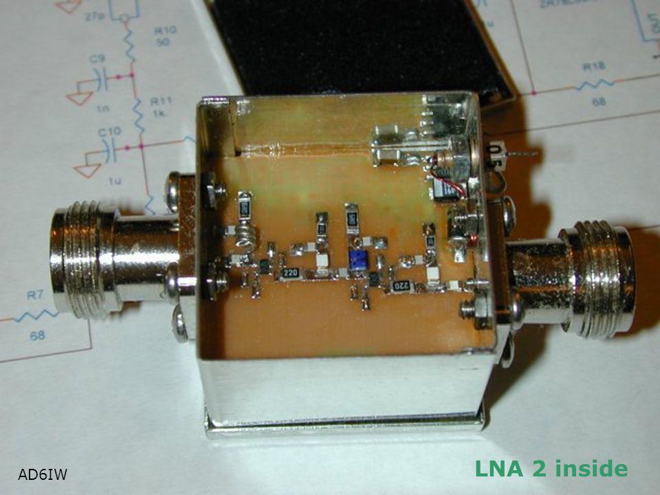 LNA 2 inside AD6IW AD6IW