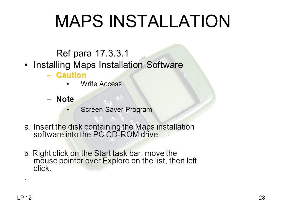 MAPS INSTALLATION Ref para 17.3.3.1