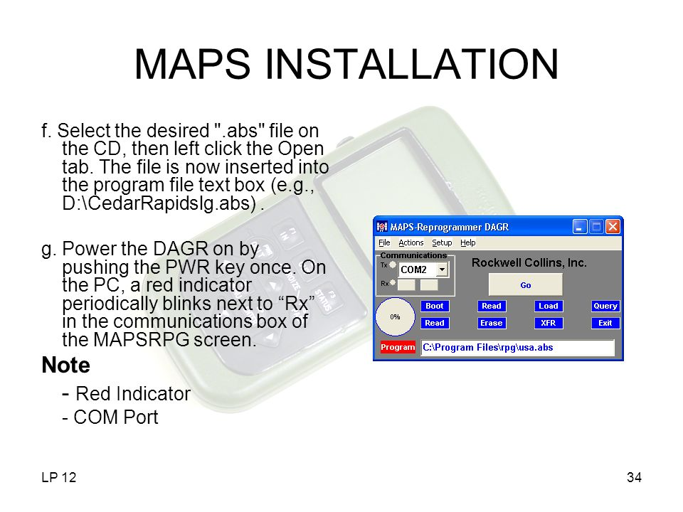 MAPS INSTALLATION Note - Red Indicator