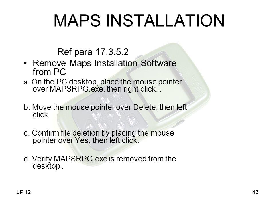 MAPS INSTALLATION Ref para 17.3.5.2