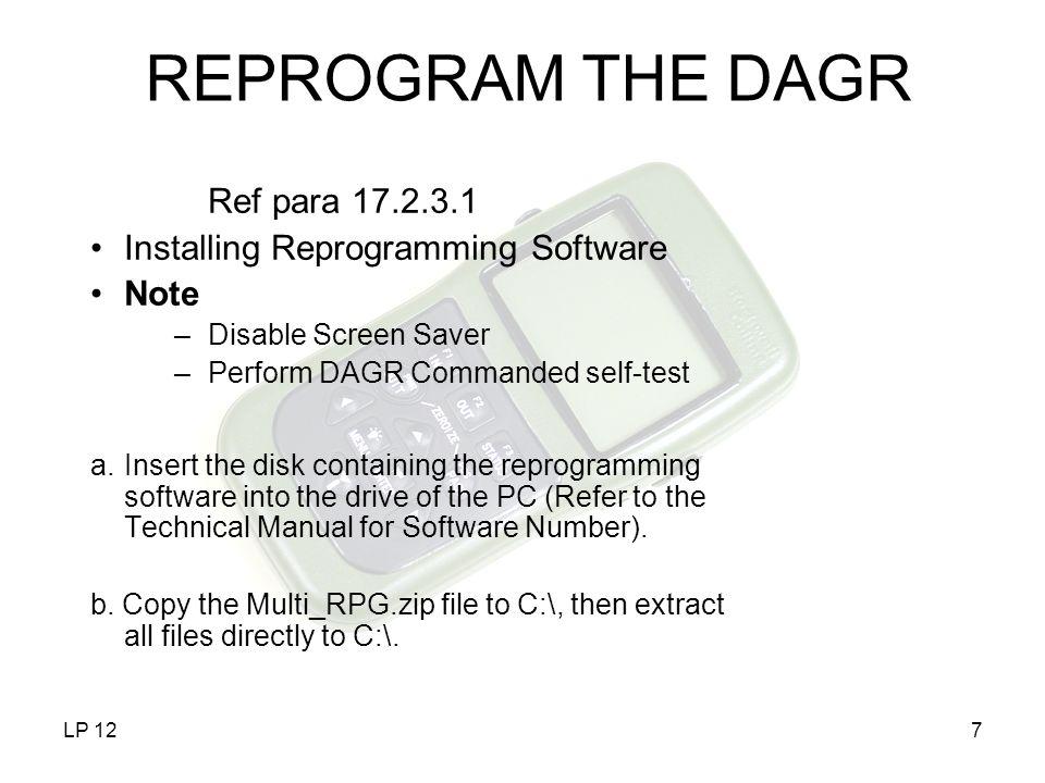 REPROGRAM THE DAGR Ref para 17.2.3.1 Installing Reprogramming Software