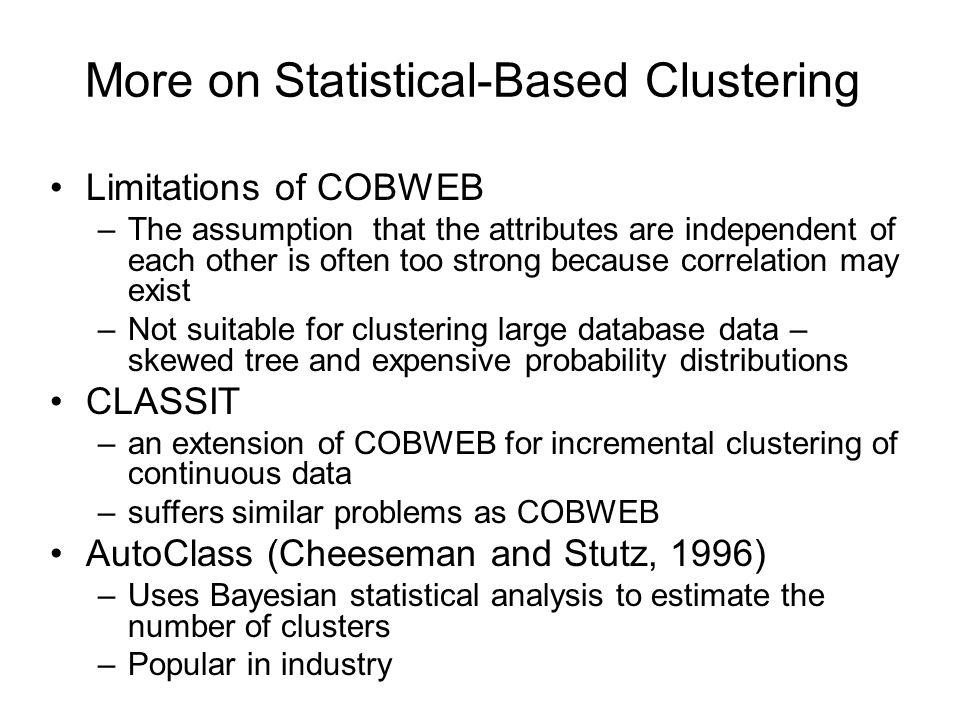 More on Statistical-Based Clustering