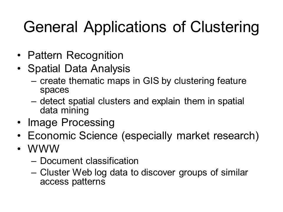 General Applications of Clustering