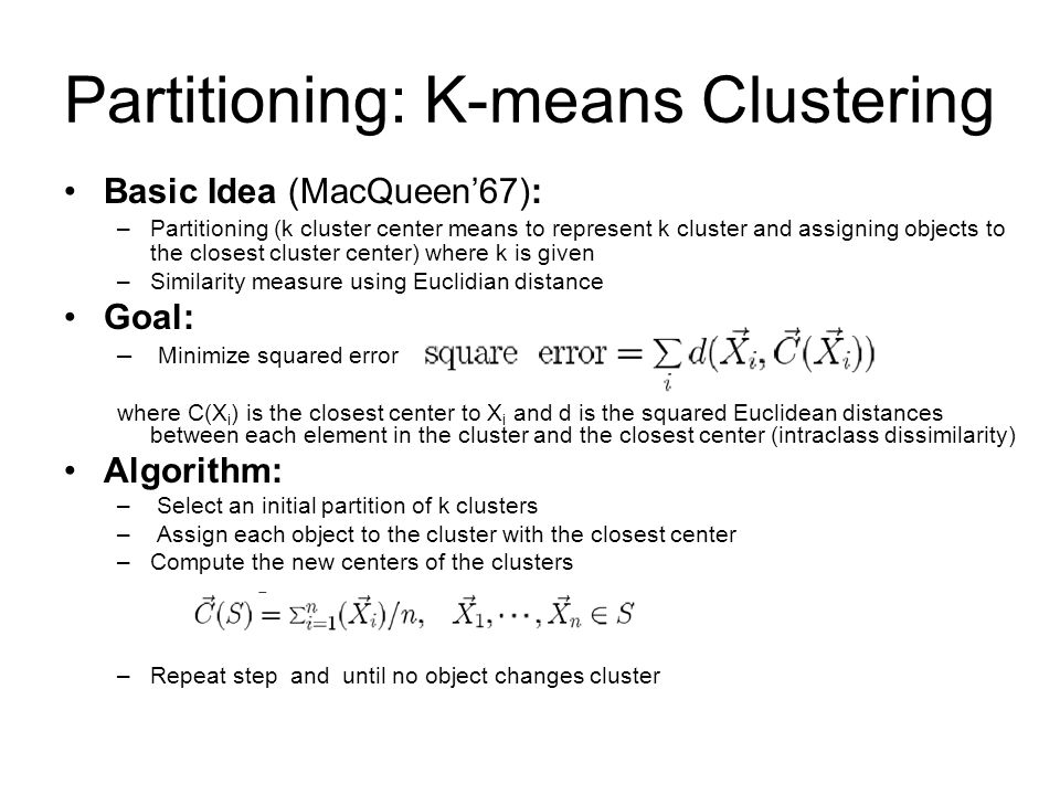 Partitioning: K-means Clustering