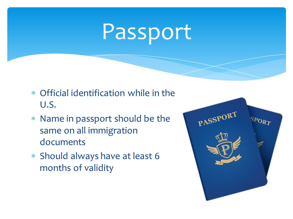Passport Official identification while in the U.S.