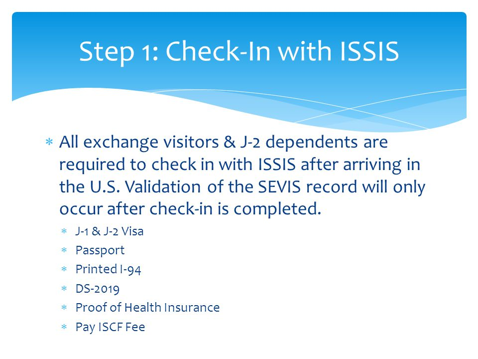 Step 1: Check-In with ISSIS