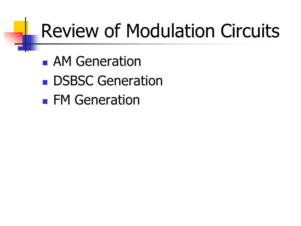 Review of Modulation Circuits