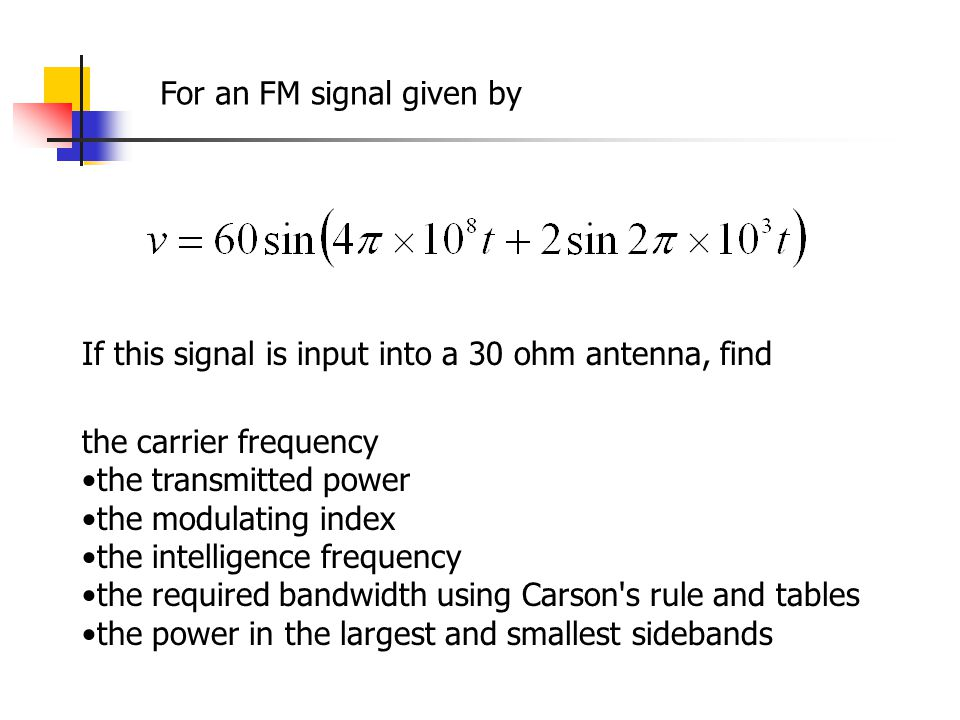 For an FM signal given by