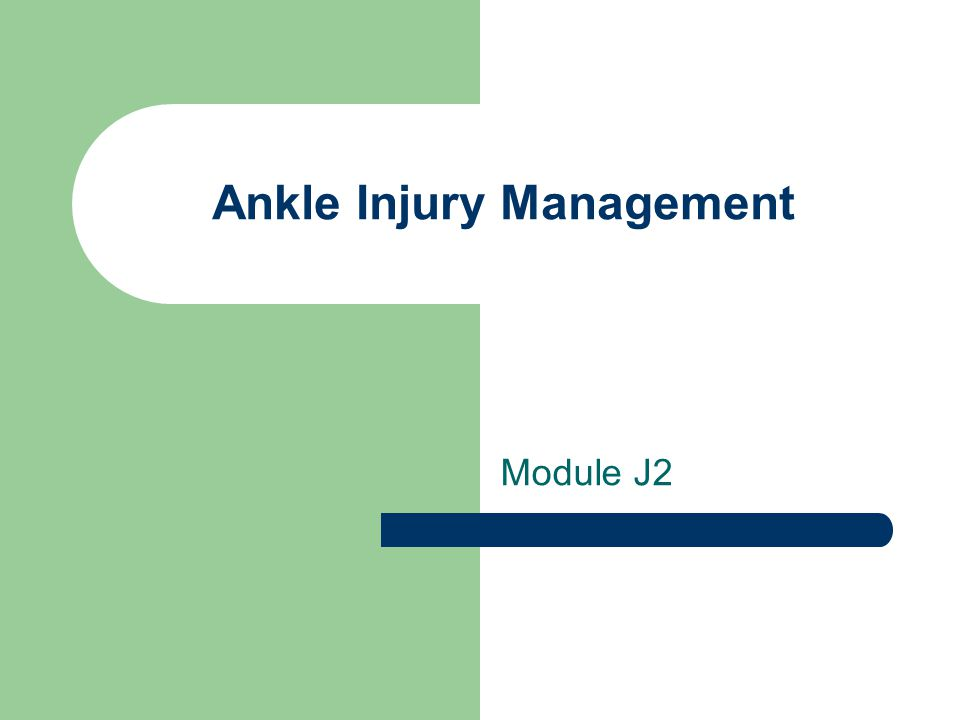 Ankle Injury Management